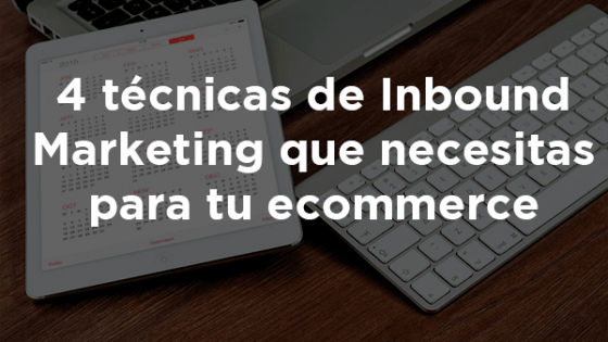técnicas de inbound marketing