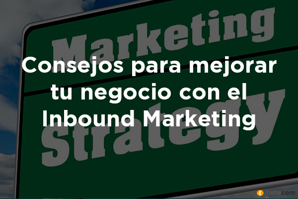 Consejos para Inbound Marketing Metacom