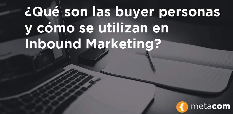 Las-buyer-personas-inbound-marketing-Metacom