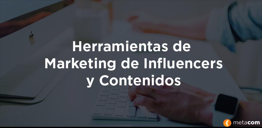 Herramientas Marketing de Influencers y Contenidos