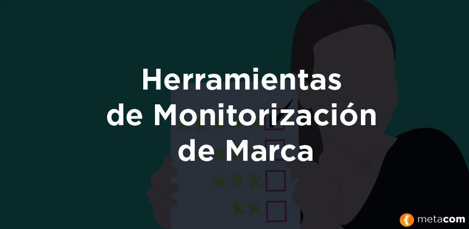 Herramientas de Monitorización de Marca