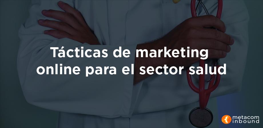Tácticas de marketing online en el sector salud